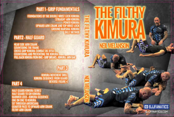 The Filthy Kimura by Neil Melanson