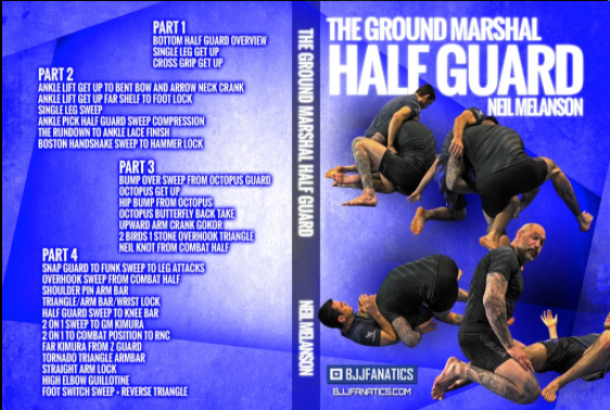 The Ground Marshal Half Guard by Neil Melanson